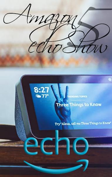 ???? Amazon ECHO SHOW 5 | La Pantalla Inteligente y Compacta con Alexa